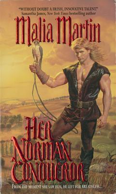 Her Norman Conqueror  by  Malia Martin