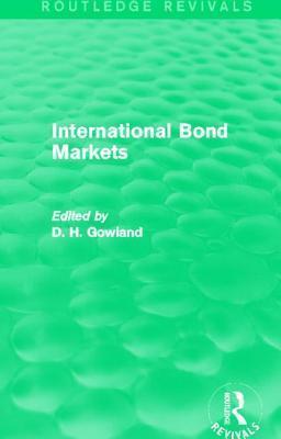 International Bond Markets David H. Gowland