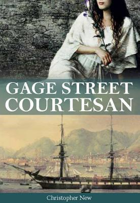 Gage Street Courtesan  by  Christopher New
