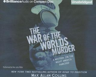 War of the Worlds Murder, The  by  Max Allan Collins