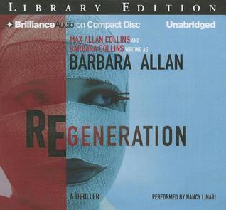 Regeneration Barbara Allan