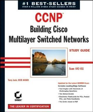 CCNP: Building Cisco Multilayer Switched Networks Study Guide (Exam 642-811): Building Cisco Multilayer Switched Networks Study Guide (Exam 642-811)  by  Terry Jack