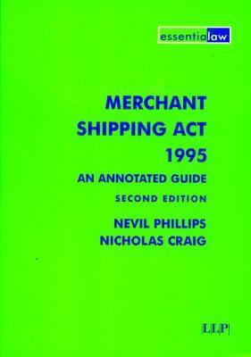 Merchant Shipping ACT 1995: An Annotated Guide  by  Eggers