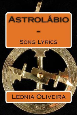 Astrolabio -: Song Lyrics Leonia Oliveira