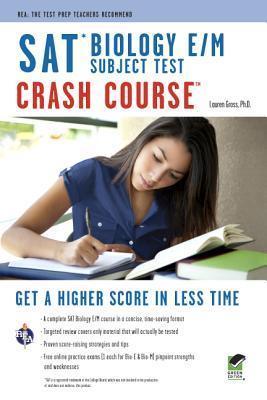 SAT Biology E/M Crash Course Lauren Gross