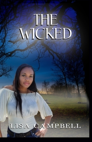 The Wicked (Wicked, #1) Lisa Campbell