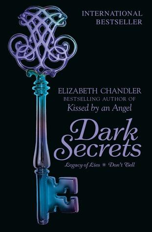 Dark Secrets: Legacy of Lies & Dont Tell  by  Elizabeth Chandler