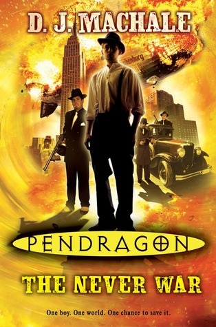 Pendragon: The Never War  by  D.J. MacHale
