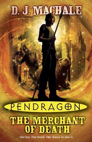 Pendragon: The Merchant Of Death D.J. MacHale