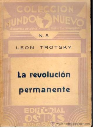 La Revolución Permanente  by  Leon Trotsky