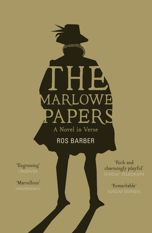 The Marlowe Papers: A Novel in Verse  by  Ros Barber