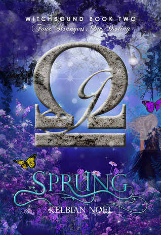 Sprung (The Witchbound Series #2)  by  Kelbian Noel