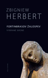 Fortinbrasov žalospev  by  Zbigniew Herbert
