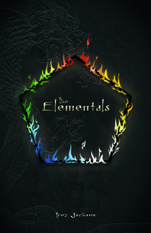 The Elementals  by  Troy  Jackson