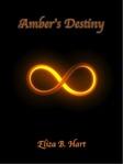 Ambers Destiny  by  Eliza B. Hart