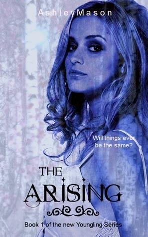 The Arising (Youngling Series #1) Ashley Mason