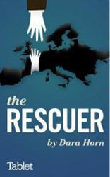 The Rescuer Dara Horn