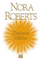 Dolina tišine (Circle Trilogy, #3)  by  Nora Roberts
