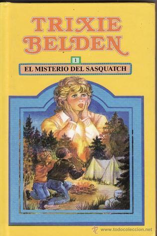El misterio de Sasquatch (Trixie Belden #1) Kathryn Kenny