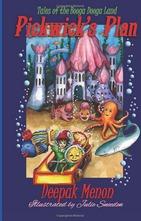 Pickwicks Plan (Tales of the Booga Dooga Land, #1) Deepak Menon