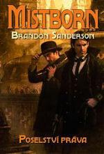 Poselství práva (Mistborn, #4) Brandon Sanderson