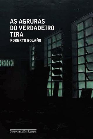 As agruras do verdadeiro tira Roberto Bolaño