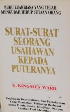 Surat-Surat Seorang Usahawan Kepada Puteranya G. Kingsley Ward