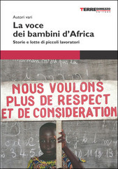 La voce dei bambini dAfrica: Storie e lotte di piccoli lavoratori  by  Various