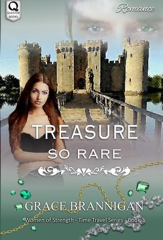 Treasure So Rare  by  Grace Brannigan