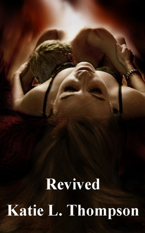 Revived Katie L. Thompson
