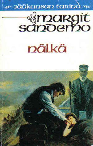 Nälkä (Jääkansan tarina #32)  by  Margit Sandemo
