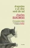 Dragostea e un cîine venit din iad. 61 de poeme erotice  by  Charles Bukowski