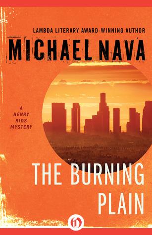The Burning Plain Michael Nava