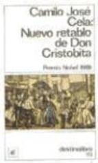 Nuevo retablo de don Cristobita: Invenciones, figuraciones y alucinaciones  by  Camilo José Cela