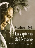Left Handed, a Navajo Autobiography  by  Walter Dyk
