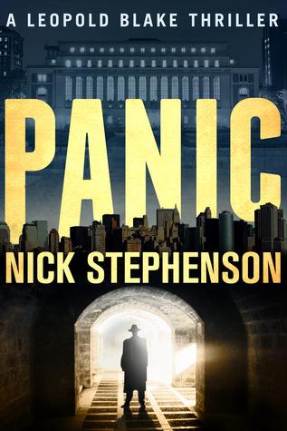 Panic (A Leopold Blake Thriller #2)  by  Nick Stephenson