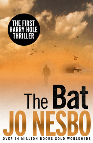 The Bat (Harry Hole, #1)  by  Jo Nesbø
