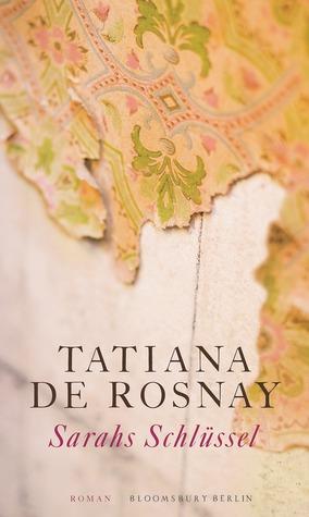 Sarahs Schlüssel  by  Tatiana de Rosnay