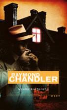 Vanha kultaraha (Philip Marlowe, #3) Raymond Chandler