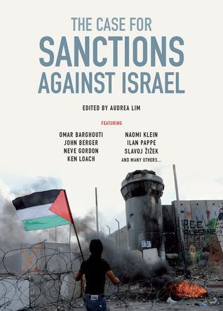 The Case for Sanctions Against Israel Audrea Lim