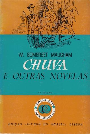 Chuva e Outras Novelas  by  W. Somerset Maugham