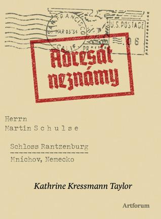 Adresát neznámy  by  Kathrine Kressmann Taylor