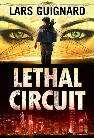 Lethal Circuit (Michael Chase #1)  by  Lars Guignard