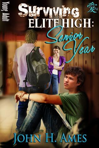 Senior Year (Surviving Elite High, #2) John H. Ames