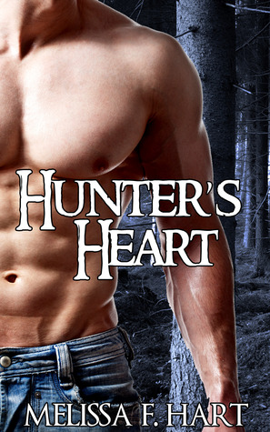 Hunter's Heart (Lust After Dark Collection #1)  by  Melissa F. Hart