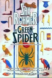 The Green Spider: and Other Forgotten Tales of Mystery and Suspense  by  Sax Rohmer