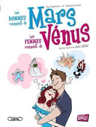 Les Hommes Viennent De Mars, Les Femmes Viennent De Vénus - BD  by  Nathalie Jomard