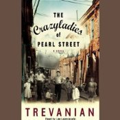 The Crazyladies of Pearl Street  by  Lee Leoncavallo