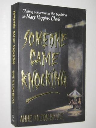 Someone Came Knocking  by  Anne Hilton-Bruce