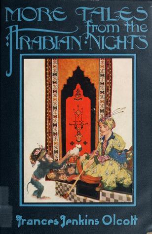 More Tales from Arabian Nights Anonymous